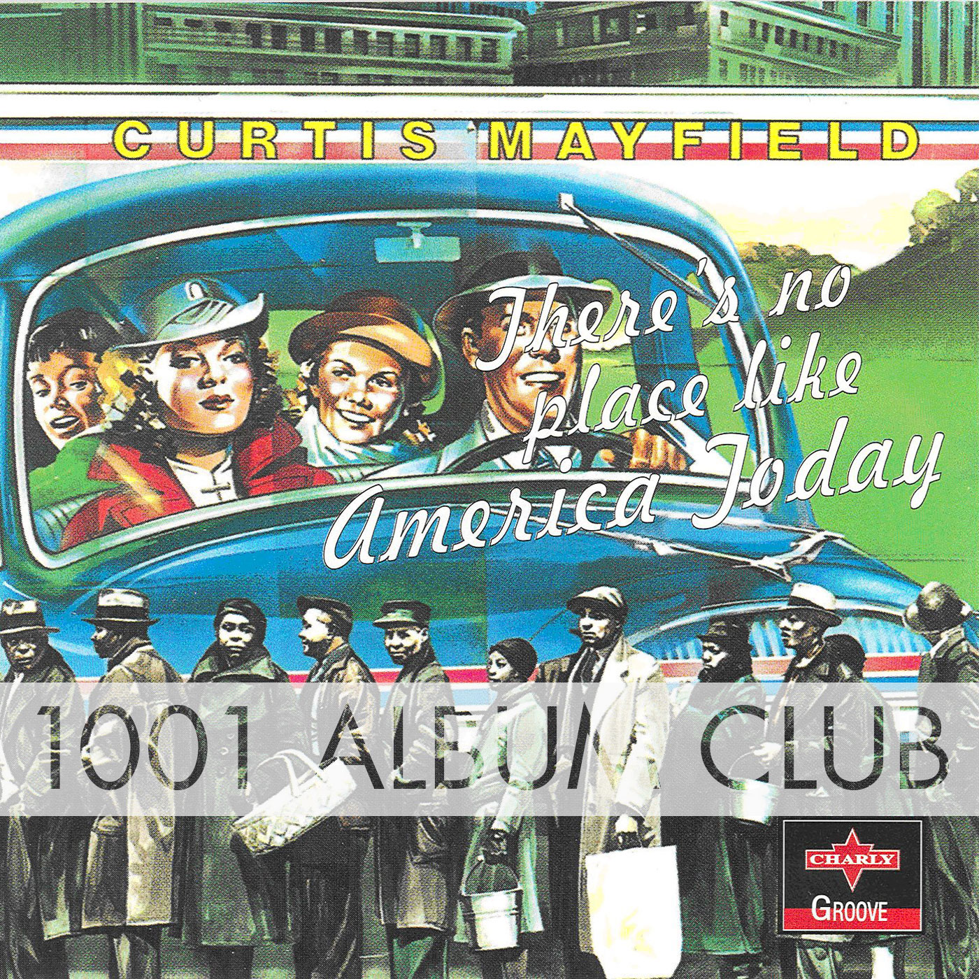 348 Curtis Mayfield - There's No Place Like America Today